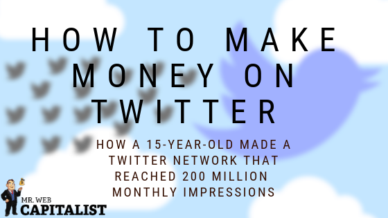 How to make money on Twitter 2018
