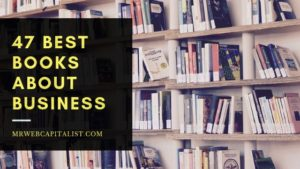 47 Best Books About Business TO READ RIGHT NOW huge list