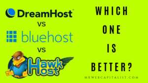 DreamHost vs BlueHost vs Hawk Host comparison. Which one is better?