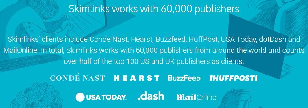 Skimlinks works with 60000 publishers. Skimlinks Vs VigLink: Which One Is Better?