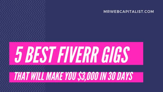 Best Fiverr gigs for earning money