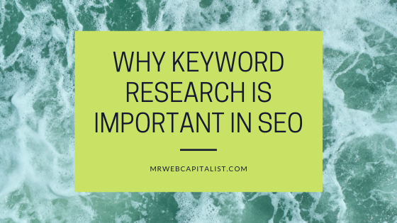 Keyword research is important in SEO