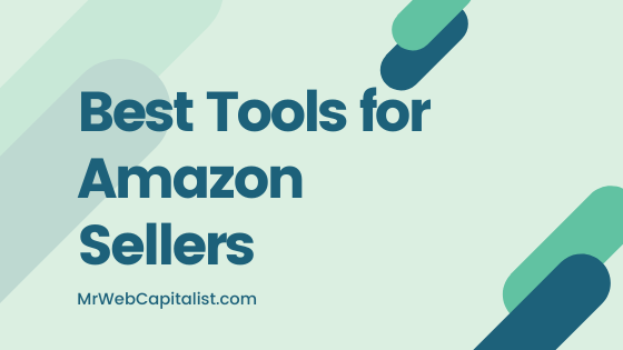 Best Amazon tools for sellers